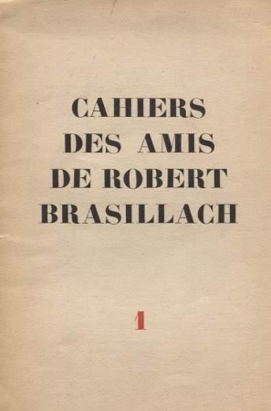 01 - Cahiers des Amis de Robert Brasillach - Juin 1950
