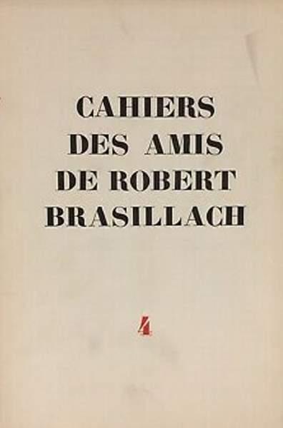 04 - Cahiers des Amis de Robert Brasillach - Mars 1954