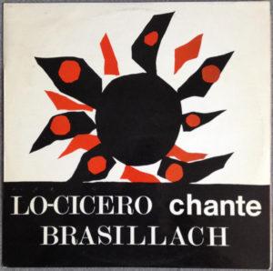 Lo Cicero chante Brasillach