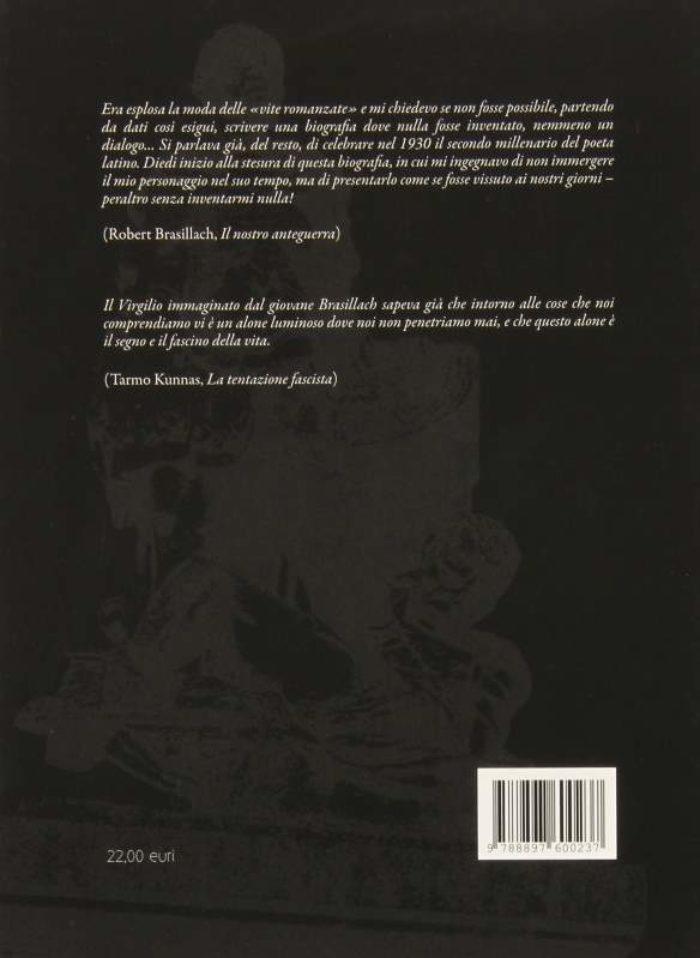 Brasillach, Robert - Presenza di Virgilio, C. Mutti (Traduttore) All'Insegna del Veltro; Prima edizione edizione (1 agosto 2015) dos
