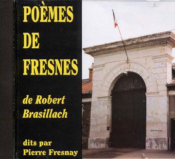 Brasillach, Robert - poèmes de Fresnes CD