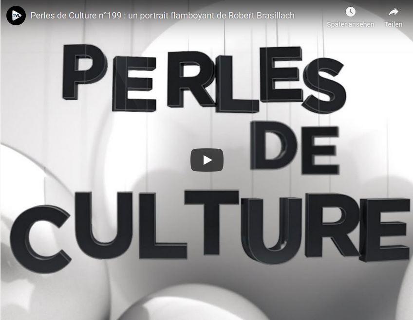 Perles de Culture n199 - un portrait flamboyant de Robert Brasillach – Février 2019
