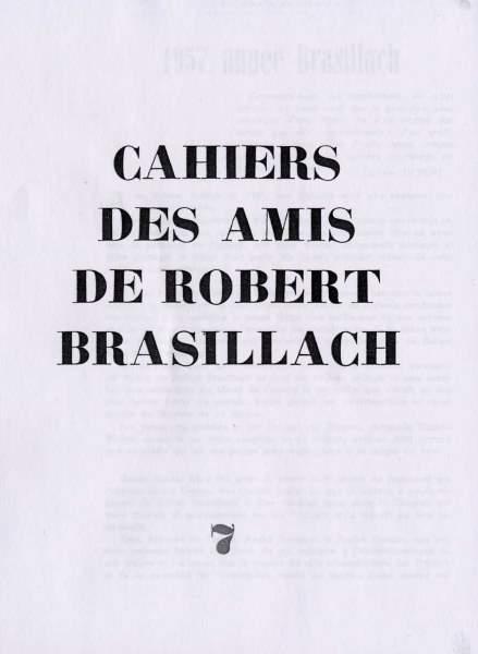 07 - Cahiers des Amis de Robert Brasillach - Février 1958