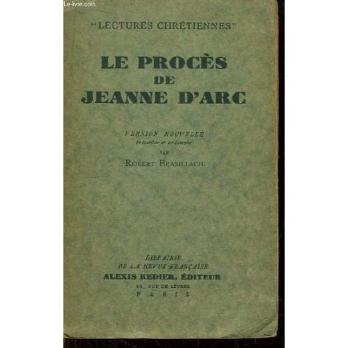 Brasillach, Robert - Le procés de Jeanne d'arc - Alexis Redier - 1932