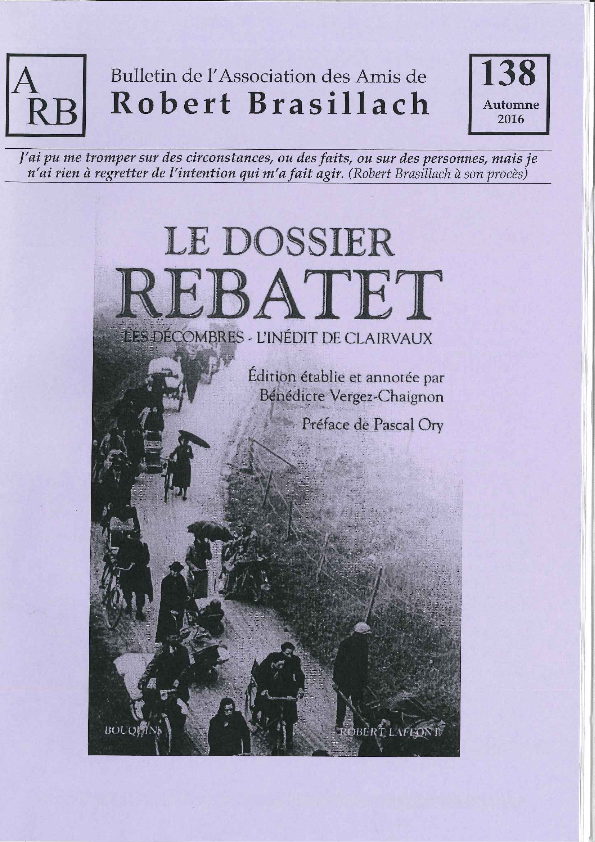 Bulletin de l'association des Amis de Robert Brasillach - 138