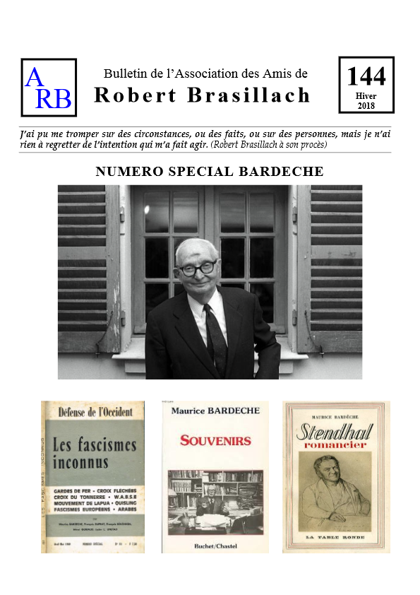 Bulletin de l'association des Amis de Robert Brasillach - 144 Bardèche